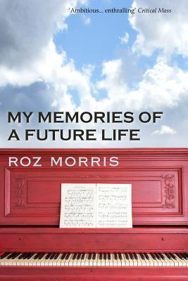 My Memories of a Future Life
