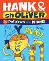 Hank & Snoliver in Put Down the Phone