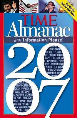 Time Almanac 2007 with Information Please by Borgna Brunner