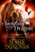 Sacrificed to the Dragon: A Novel in Parts (Stonefire Dragons, #1-4)