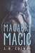 Macabre Magic by L.H. Cosway
