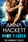 Mind Raider (The Anomaly Series #2)