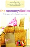The Mommy Diaries: Finding Yourself in the Daily Adventure