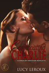 Confiscating Charlie (A Singular Obsession #1.5)