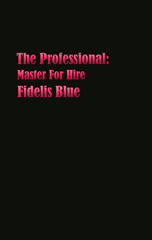 The Professional by Fidelis Blue
