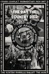The Day the Country Died: A History of Anarcho Punk 1980�1984