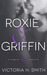 Roxie & Griffin (Roxie & Griffin, #0.5)