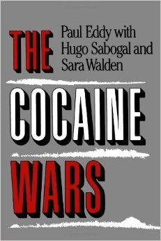 The Cocaine Wars by Paul Eddy