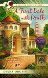 A First Date with Death (Love or Money Mystery #1)