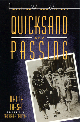 Quicksand and Passing by Nella Larsen