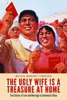 The Ugly Wife Is ...
