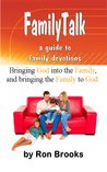 FamilyTalk: a guide to family devotions