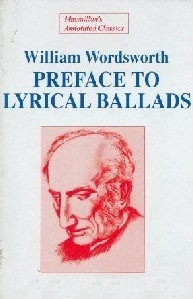 Preface to the Lyrical Ballads by William Wordsworth ...