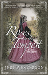 Roses in the Tempest