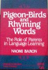 Pigeon-Birds and Rhyming Words: The Role of Parents in Language Learning