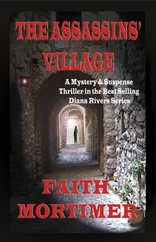 The Assassins' Village by Faith Mortimer