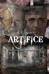 Artifice - Humanities Deception from Time Immemorial