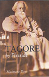 Tagore by Fireside
