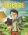 Children's Books: Digging Up Adventure (Ages 4-8) (Neon Tiki Tribe)