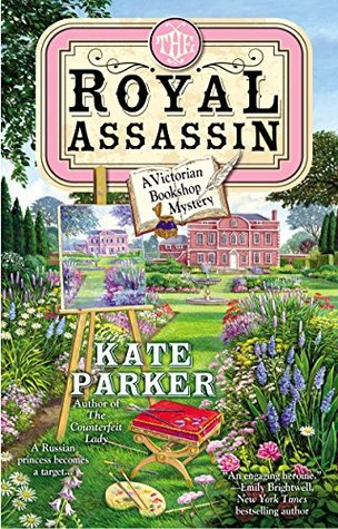 The Royal Assassin (A Victorian Bookshop Mystery #3)