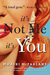 It's Not Me, It's You by Mhairi McFarlane