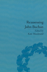 Reassessing John Buchan: Beyond The Thirty Nine Steps