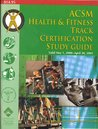 ACSM Health/Fitness Track Certification Study Guide, 2000