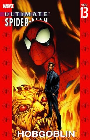Ultimate Spider-Man, Vol. 13 by Brian Michael Bendis