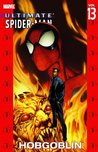 Ultimate Spider-Man, Vol. 13: Hobgoblin