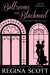 Ballrooms and Blackmail (The Lady Emily Capers #3)