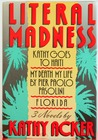 Literal Madness: Kathy Goes to Haiti, My Death My Life, by Pier Paolo Pasolini and Florida