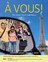 Bundle: À Vous!: The Global French Experience, Enhanced, 2nd + iLrn(TM) 3-Semester Printed Access Card