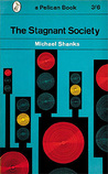 The Stagnant Society (Pelican Books)