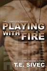 The Playing With Fire Complete Series (Playing with Fire, #1-4)