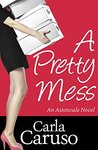 A Pretty Mess (Astonvale, #1)