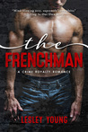 The Frenchman (Crime Royalty Romance, #1)