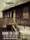Behind the Scenes : Or, Thirty Years a Slave and Four Years in the White House (Illustrated)