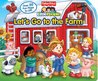 Let's Go to the Farm (Fisher Price Little People Series)