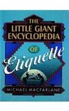 The Little Giant Encyclopaedia of Etiquette