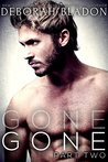 Gone - Part Two (Gone, #2)