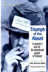 Duc 2nd Edition: Triumph of the Absurd: A reporter's love for the wounded people of Vietnam