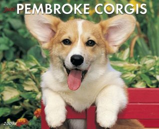 Just Pembroke Corgis (Just NOT A BOOK