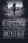 Necropolis Now: Zombie Ascension Book One