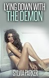 Lying Down With The Demon (Monster Erotica) (Otherworldly Manipulations Book 4)