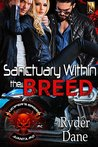 Sanctuary Within the Breed: MC Romance (Lucifer's Breed MC Book 1)