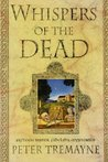 Whispers of the Dead (Sister Fidelma, #15)