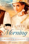 Fairer Than Morning (Saddler's Legacy, #1)