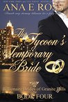 The Tycoon's Temporary Bride - Book Four