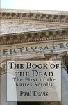 The Book of the Dead (The Kaires Scrolls 1)