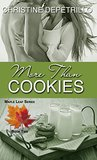 More Than Cookies (The Maple Leaf Series, #2)